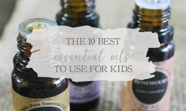 The 10 Best Essential Oils To Use For Kids