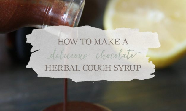 How To Make A Delicious, Chocolate Herbal Cough Syrup