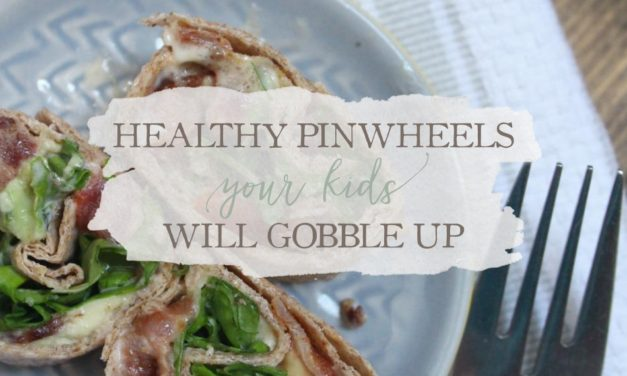 Healthy Pinwheels Your Kids Will Gobble Up
