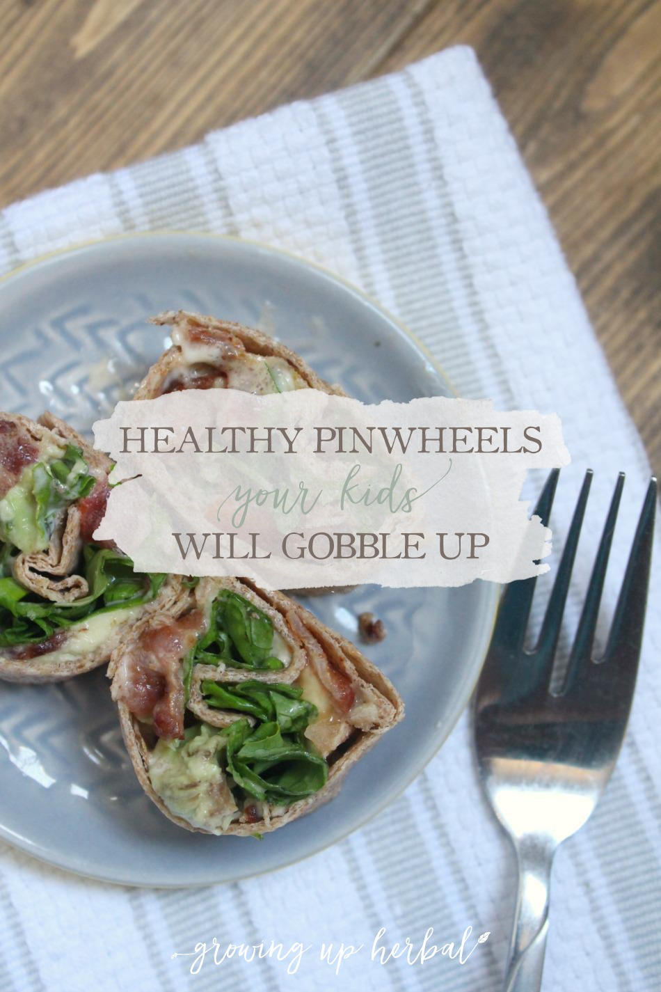 Healthy Pinwheels Your Kids Will Gobble Up | Growing Up Herbal | Looking for a healthy lunch that's hassle-free? Try making your kids these healthy pinwheels. With so many options, they're sure to love them all!