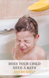 Does Your Kiddo Need A Bath Every Day? | GrowingUpHerbal.com | Do kids really need a bath everyday? Find out here.