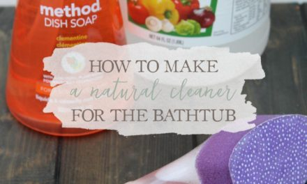 How To Make A Natural Cleaner For The Bathtub