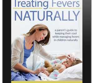 Learn How You Can Treat Your Child's Fevers Naturally