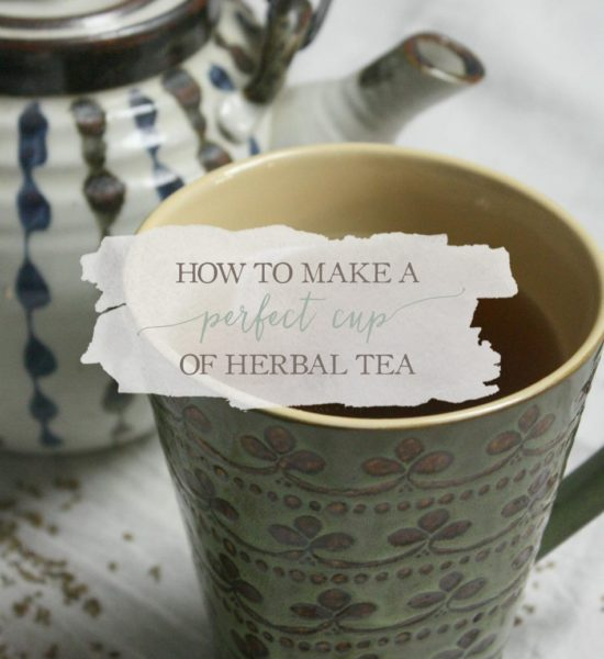 How To Make A Perfect Cup Of Herbal Tea