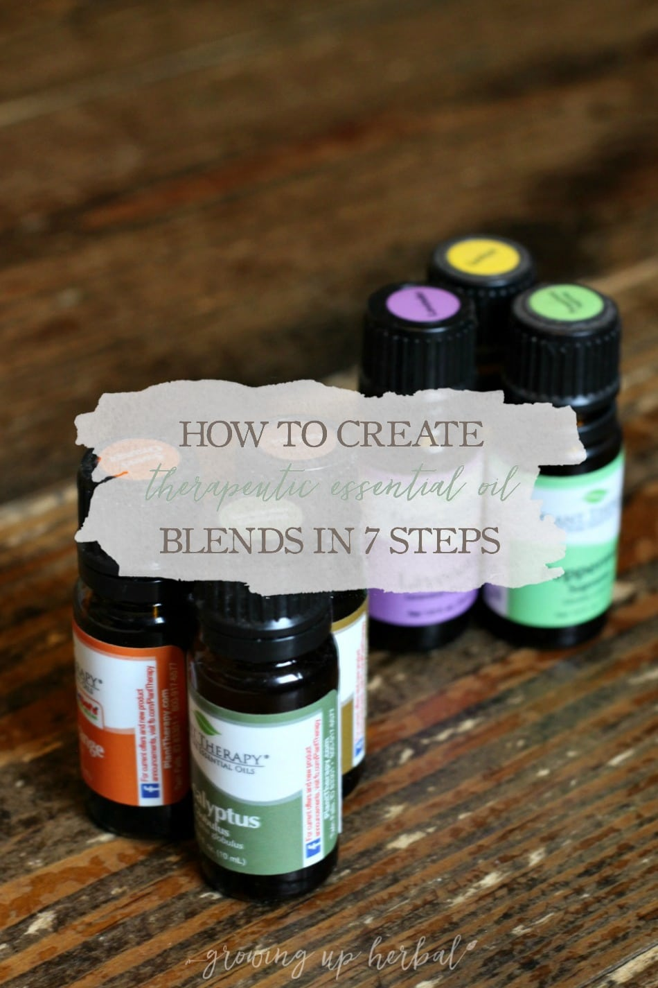 How To Create Therapeutic Essential Oil Blends in 7 Steps | Growing Up Herbal | Ever wanted to know how to take individual essential oils and create your own therapeutic essential oil blends for everyday ailments? Here's how in 7 steps!
