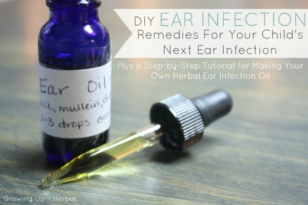 The Real Problem With Ear Infections In Kids Plus How To Make An Herbal Ear Infection Oil (Guest Post)