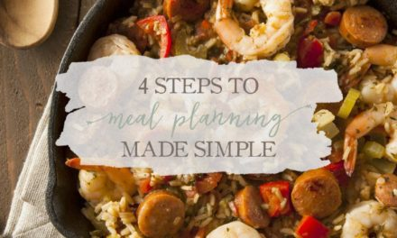 4 Steps To Meal Planning Made Simple