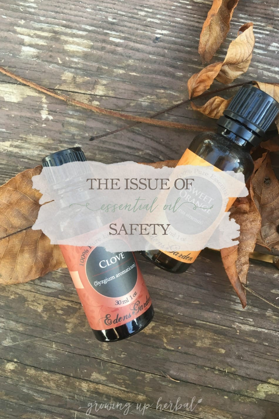 The Issue of Essential Oil Safety | GrowingUpHerbal.com | With all the confusing info on essential oils online these days, I've written about my experience with them as well as how I'm learning to use them safely.