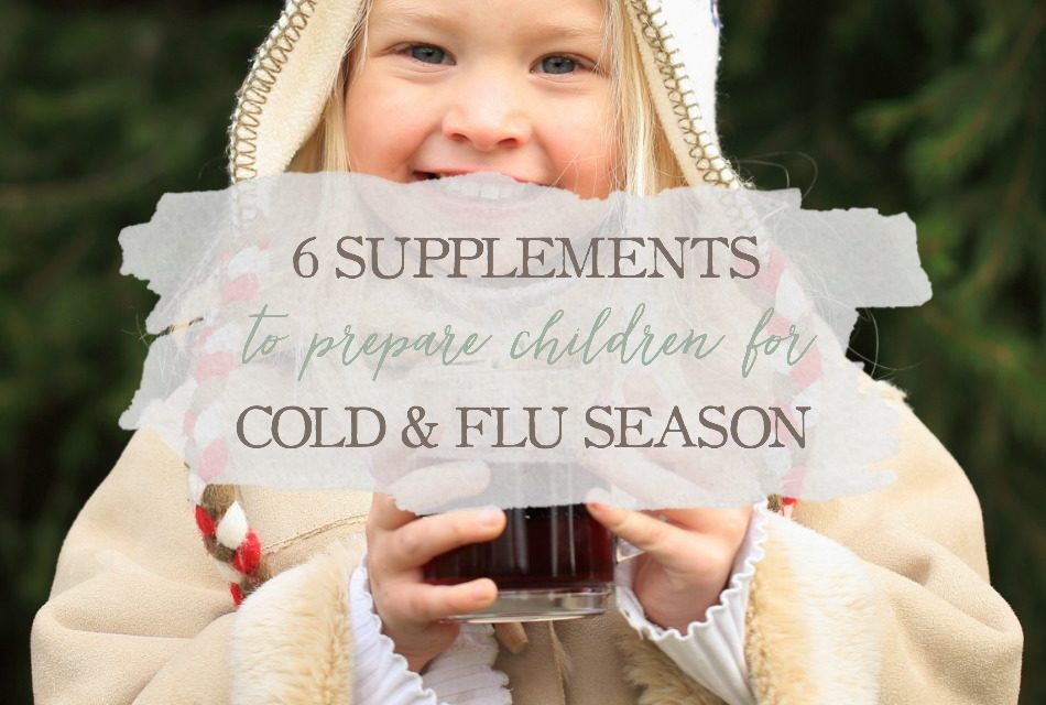 6 Supplements To Prepare Children For Cold And Flu Season