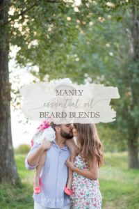 Manly Essential Oil Beard Blends | Growing Up Herbal | Today I'm sharing 2 manly essential oil beard blends that husbands, wives, and the kids will love!