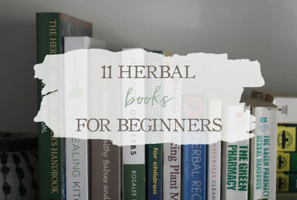 11 Herbal Books For Beginners
