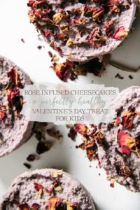 Rose Infused Cheesecakes - A Perfectly Healthy Valentine's Day Treat For Kids   Growing Up Herbal   Looking for a nutritious dessert for Valentine's Day? This rose-infused cheesecake is pleasing to the eye and the taste buds!