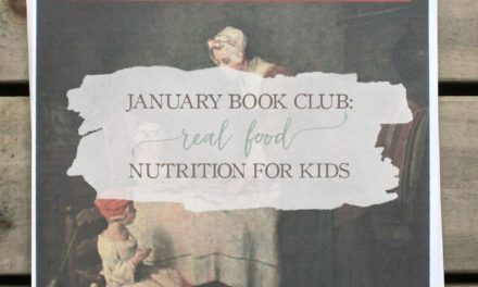 January Book Club Selection: Real Food Nutrition For Kids