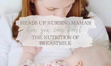 Heads Up Nursing Mamas! Here's How You Can Boost The Nutrition Of Breastmilk