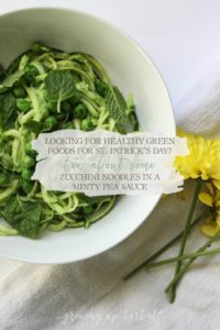 Looking For Healthy Green Foods For St. Patrick's Day? How About Some Zucchini Noodles in a Minty Pea Sauce | Growing Up Herbal | A deliciously healthy dinner full of green goodness, perfect for St. Patrick's Day festivities for your little one!