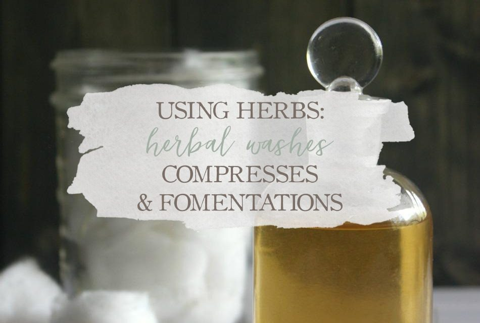Using Herbs: Herbal Washes, Compresses, and Fomentations