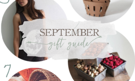 A Gift Guide For September
