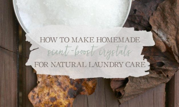 How To Make Homemade Scent-Boost Crystals For Natural Laundry Care