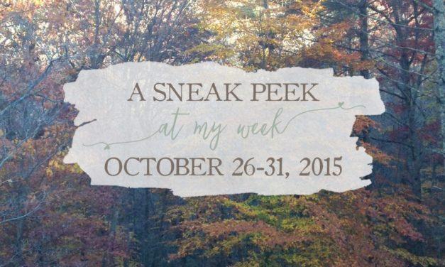 A Sneak Peek At My Week!