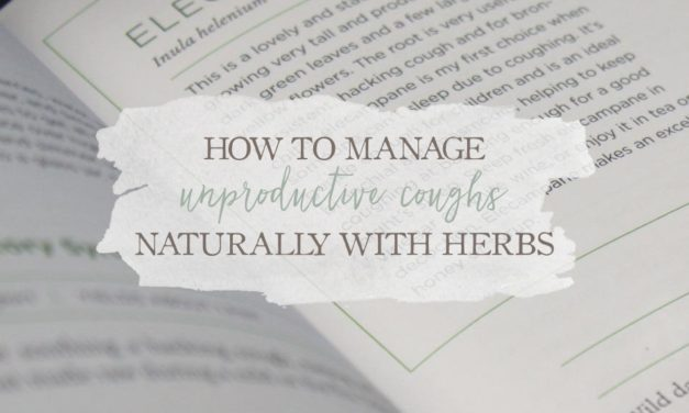 How To Manage Unproductive Coughs Naturally With Herbs