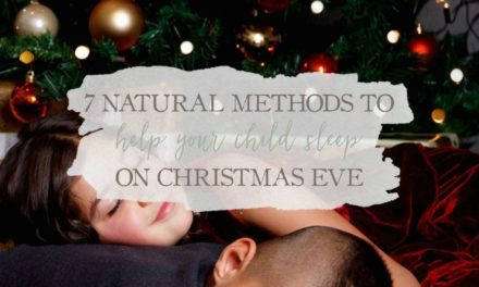 7 Natural Methods To Help Your Child Sleep On Christmas Eve