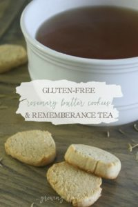 Afternoon Tea: Gluten-Free Rosemary Butter Cookies & Remembrance Tea | Growing Up Herbal | Join me for afternoon tea and cookies... recipes included!
