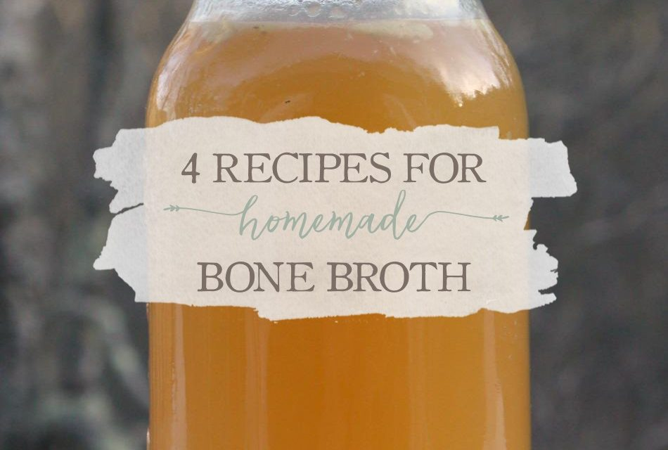 4 Recipes for Homemade Bone Broth