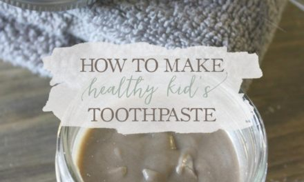 How To Make Healthy Kid's Toothpaste