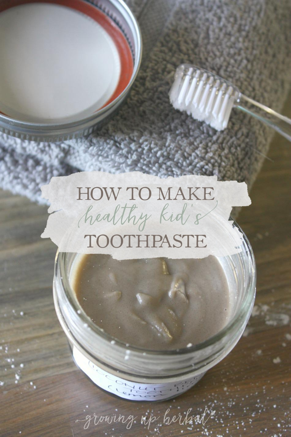 How To Make Natural Toothpaste Without Coconut Oil