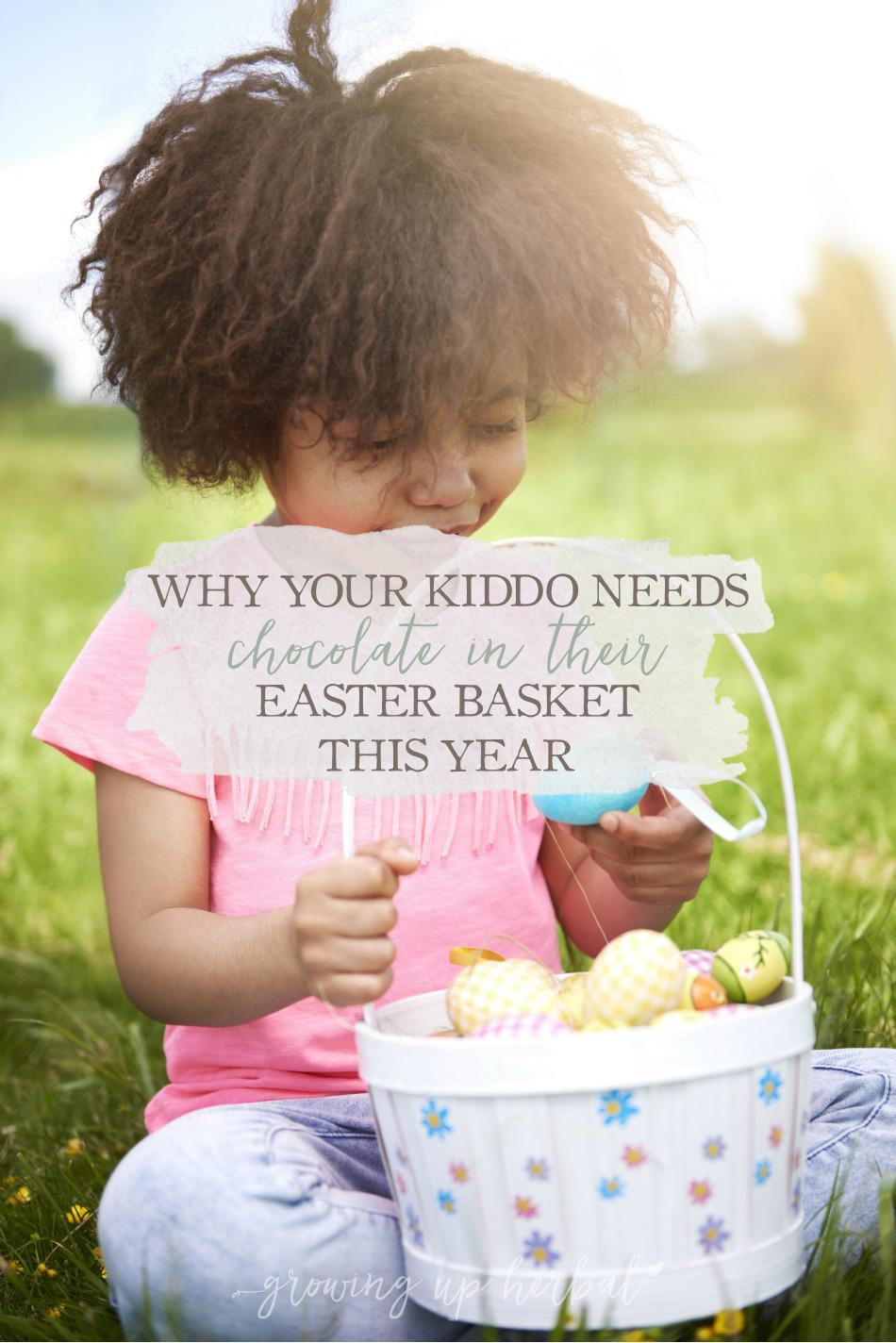Why Your Kiddo Needs Chocolate In Their Easter Basket This Year