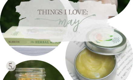 Things I Love: May 2016