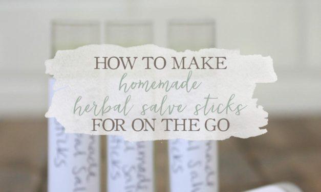 How To Make Homemade Herbal Salve Sticks For On The Go