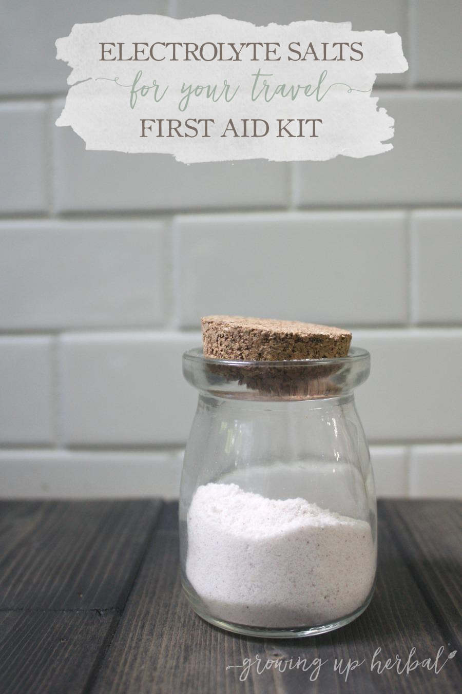 Electrolyte Salts For Your Travel First Aid Kit   Growing Up Herbal   Be prepared for stomach viruses when you're on the road. These electrolyte salts make homemade electrolyte drinks quick and easy!