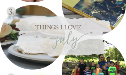 Things I Love: July 2016