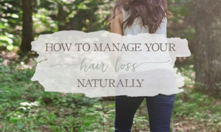 How To Manage Your Hair Loss Naturally