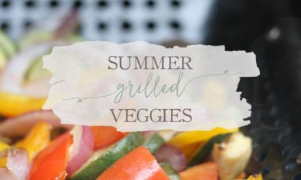 Summer Grilled Veggies (The Easiest Side Dish Ever)
