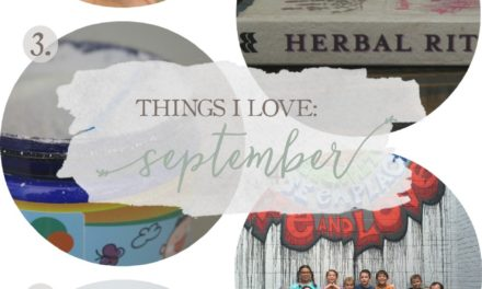 Things I Love: September 2016