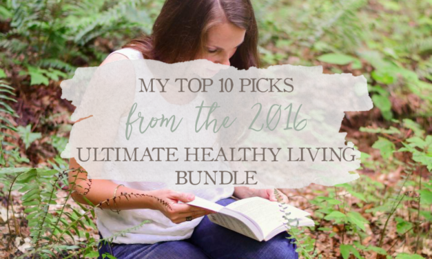 My Top 10 Picks From The 2016 Ultimate Healthy Living Bundle