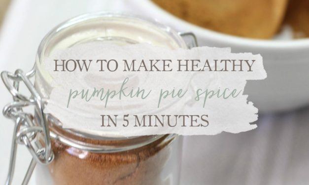 How To Make Healthy Pumpkin Pie Spice In 5 Minutes