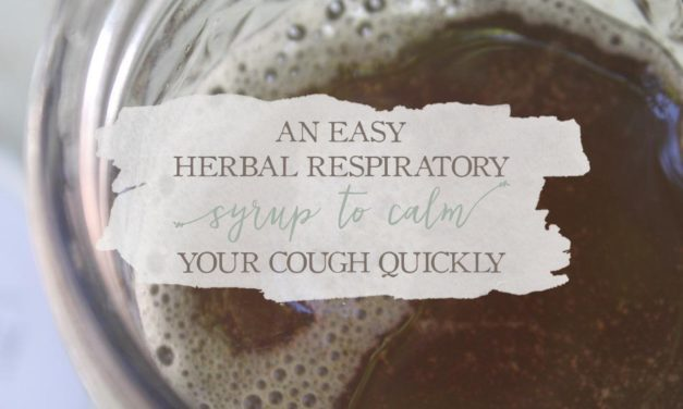 An Easy Herbal Respiratory Syrup To Calm Your Cough Quickly