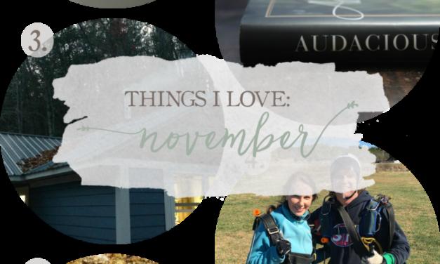 Things I Love: November 2016