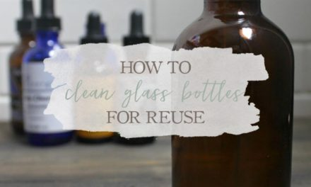 How To Clean Glass Bottles For Reuse