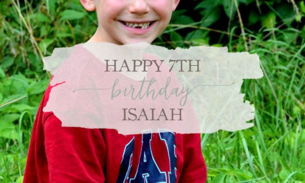 Happy 7th Birthday Isaiah!