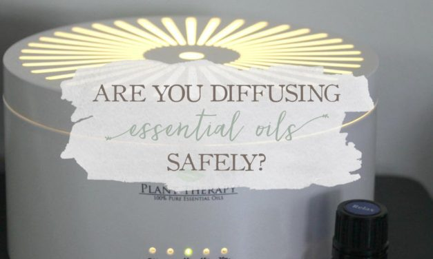 Are You Diffusing Essential Oils Safely?