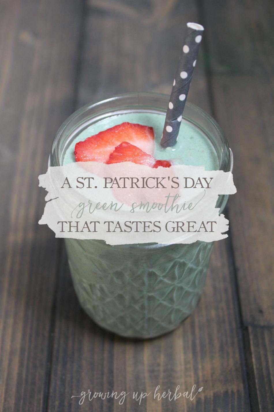 A St. Patrick's Day Green Smoothie That Tastes Great!
