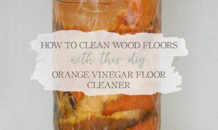How To Clean Wood Floors With This DIY Orange Vinegar Floor Cleaner