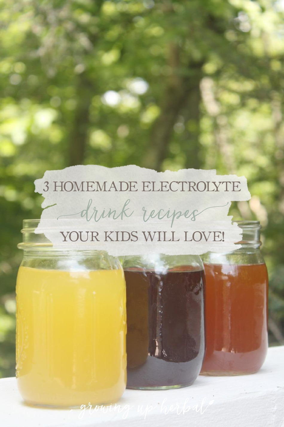3 Homemade Electrolyte Drink Recipes Your Kids Will Love | Growing Up Herbal | Try these homemade electrolyte drink recipes the next time your kiddo needs to stay hydrated naturally! They taste great!
