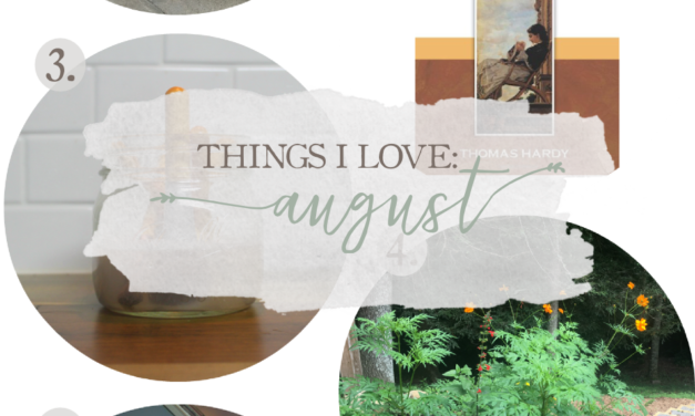 Things I Love: August 2017