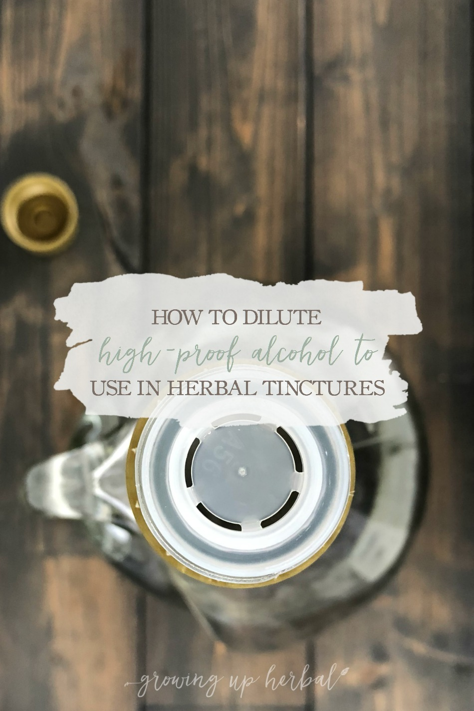 How To Dilute High-Proof Alcohol To Use In Herbal Tinctures | Growing Up Herbal | Out of your favorite tincture-making alcohol? Here's how to dilute high-proof alcohol for tinctures instead!