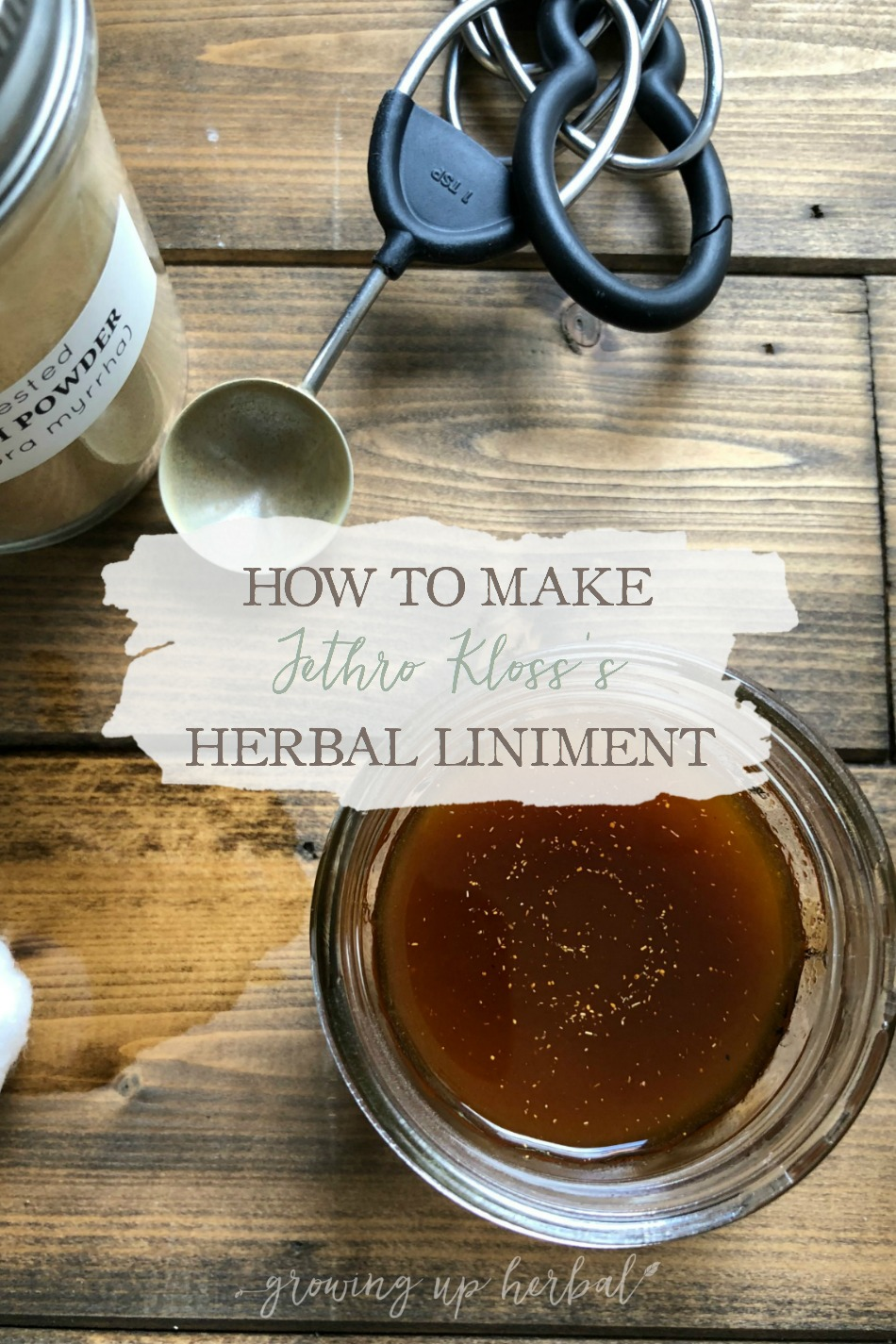 How To Make Jethro Kloss's Herbal Liniment